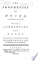 The Prophecies of Hosea  Translated  with a Commentary and Notes  By James Neale