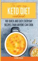 Keto Diet Cookbook for Beginners 2021