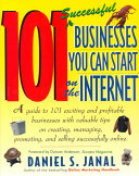 101 Successful Businesses You Can Start on the Internet
