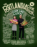 The Portlandia Cookbook