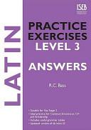 Latin Practice Exercises Level 3 Answer Book