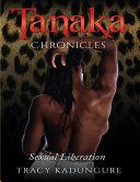 Tanaka Chronicles  Sexual Liberation