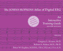 The Johns Hopkins Atlas of Digital EEG