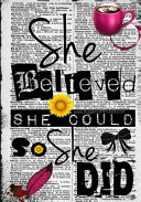 She Believed She Could So She Did   A Journal  College Rule  Book