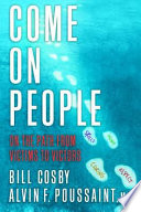 """""""Come On People: On the Path from Victims to Victors"""" by Bill Cosby, Alvin F. Poussaint"""