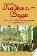 The Renaissance Bazaar Book