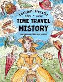 Time Travel History   Fashion Dreams 1800   2030