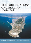 The Fortifications of Gibraltar 1068   1945