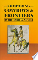 Comparing Cowboys and Frontiers