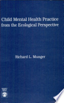 Child Mental Health Practice from the Ecological Perspective