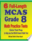 6 Full Length MCAS Grade 8 Math Practice Tests