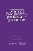 Investment  Procurement and Performance in Construction