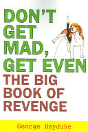 Don T Get Mad Get Even
