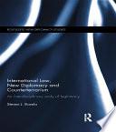International Law New Diplomacy And Counterterrorism