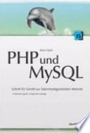 PHP & MySQL  : Schritt für Schritt zur datenbankgestützten Website