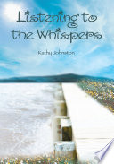 Listening To The Whispers Book PDF