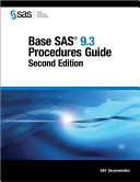 Base SAS 9.3 Procedures Guide, Second Edition