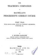 Macmillan's progressive German course. First (Second) year. Teacher's companion. First (Second) year