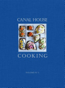 Canal House Cooking Volume No. 5