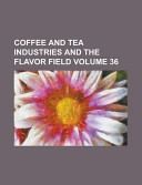 Coffee and Tea Industries and the Flavor Field