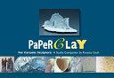 Paper Clay for Ceramic Sculptors
