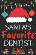 Santa s Favorite Dentist
