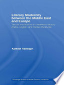 Literary Modernity Between The Middle East And Europe