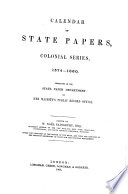 Calendar Of State Papers Colonial Series 1574 1660