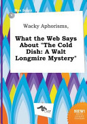 Wacky Aphorisms  What the Web Says about the Cold Dish
