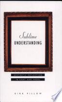 Sublime Understanding