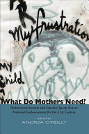 What Do Mothers Need
