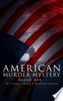AMERICAN MURDER MYSTERY Boxed Set  60 Thriller Novels   Detective Stories Book