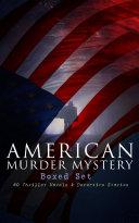 AMERICAN MURDER MYSTERY Boxed Set: 60 Thriller Novels & Detective Stories Pdf/ePub eBook