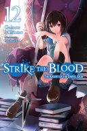 Strike the Blood, Vol. 12 (light novel) [Pdf/ePub] eBook