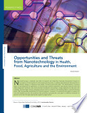 Opportunities And Threats From Nanotechnology In Health Food Agriculture And The Environment Book PDF