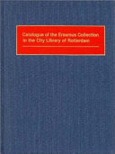 Catalogue Of The Erasmus Collection In The City Library Of Rotterdam