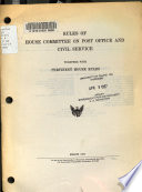 Rules of House Committee on Post Office and Civil Service, Together with Pertinent House Rules