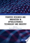 Frontier Research and Innovation in Optoelectronics Technology and Industry