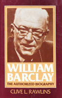 William Barclay The Authorized Biography