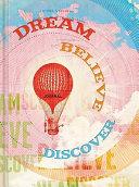 Dream Believe Discover