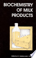 Biochemistry of Milk Products