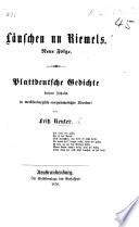 Läuschen un Riemels. Neue Folge. Plattdeutsche Gedichte heitern Inhalts in mecklenburgisch-vorpommerscher Mundart