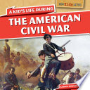 A Kid's Life During the American Civil War