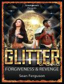 Glitter & Gold: Forgiveness & Revenge Pdf/ePub eBook