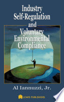 Industry Self Regulation and Voluntary Environmental Compliance Book
