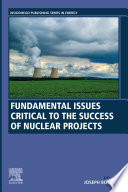 Fundamental Issues Critical to the Success of Nuclear Projects Book