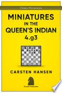 Miniatures in the Queen s Indian Defense