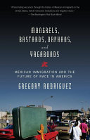 Mongrels, Bastards, Orphans, and Vagabonds