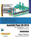 AutoCAD Plant 3D 2018 for Designers  4th Edition