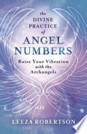 The Divine Practice of Angel Numbers
